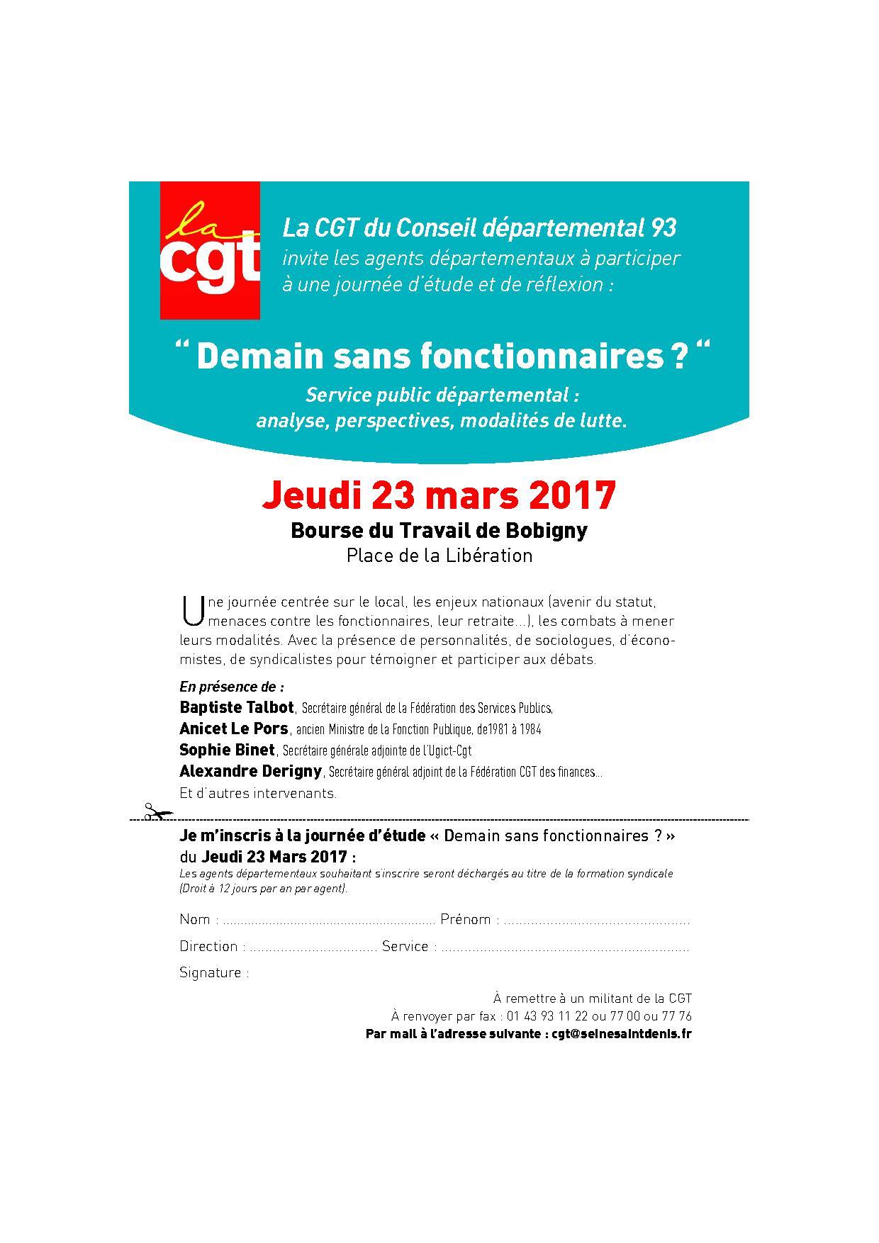 69f66ee3741 Inscrivez-vous à la journée de formation syndicale organisée par la Cgt du  Conseil départemental 93 « demain sans fonctionnaires » avant le 22 février  2017 ...